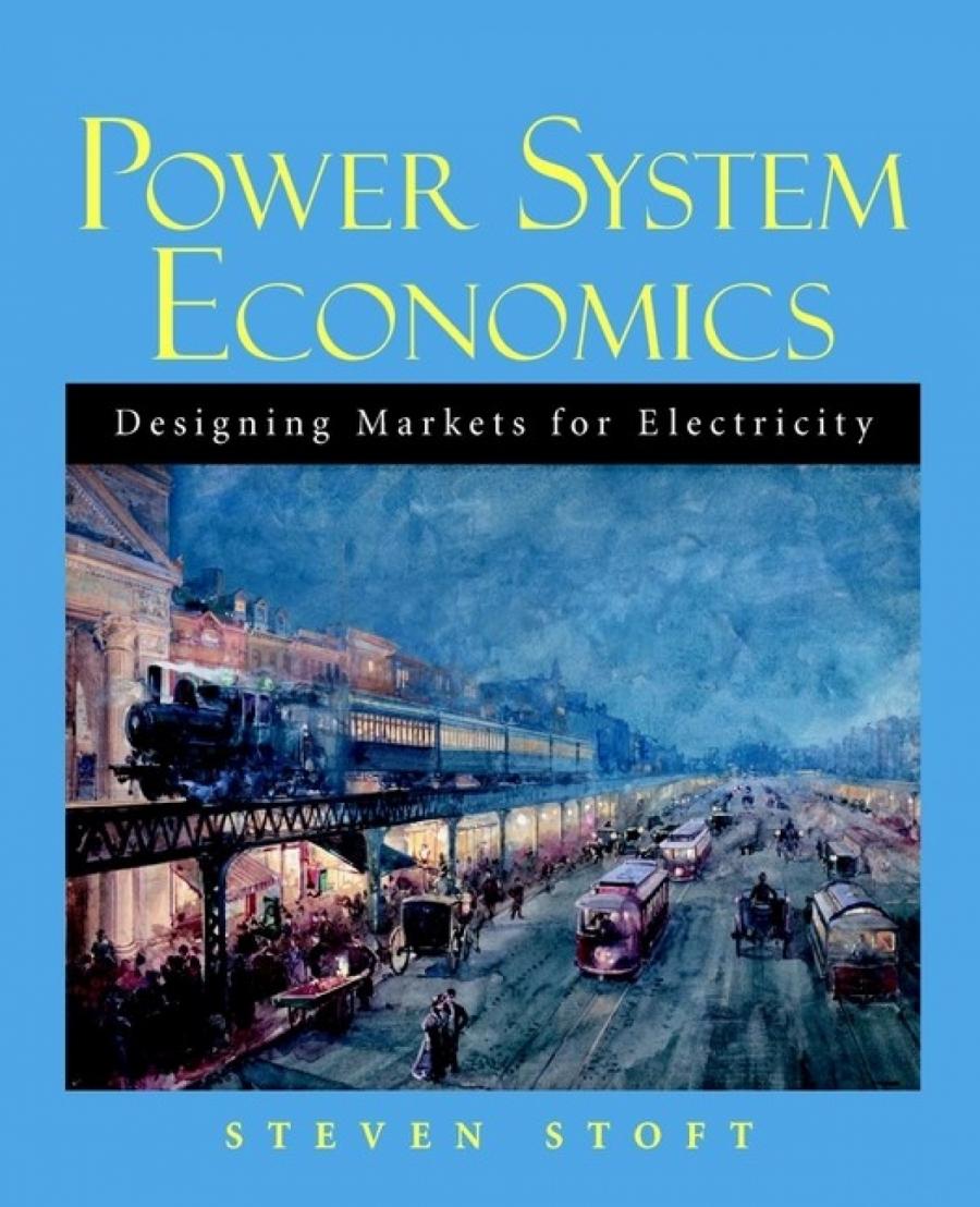 Обложка книги:  стивен стофт - экономика энергосистем. введение в проектирование рынков электроэнергии