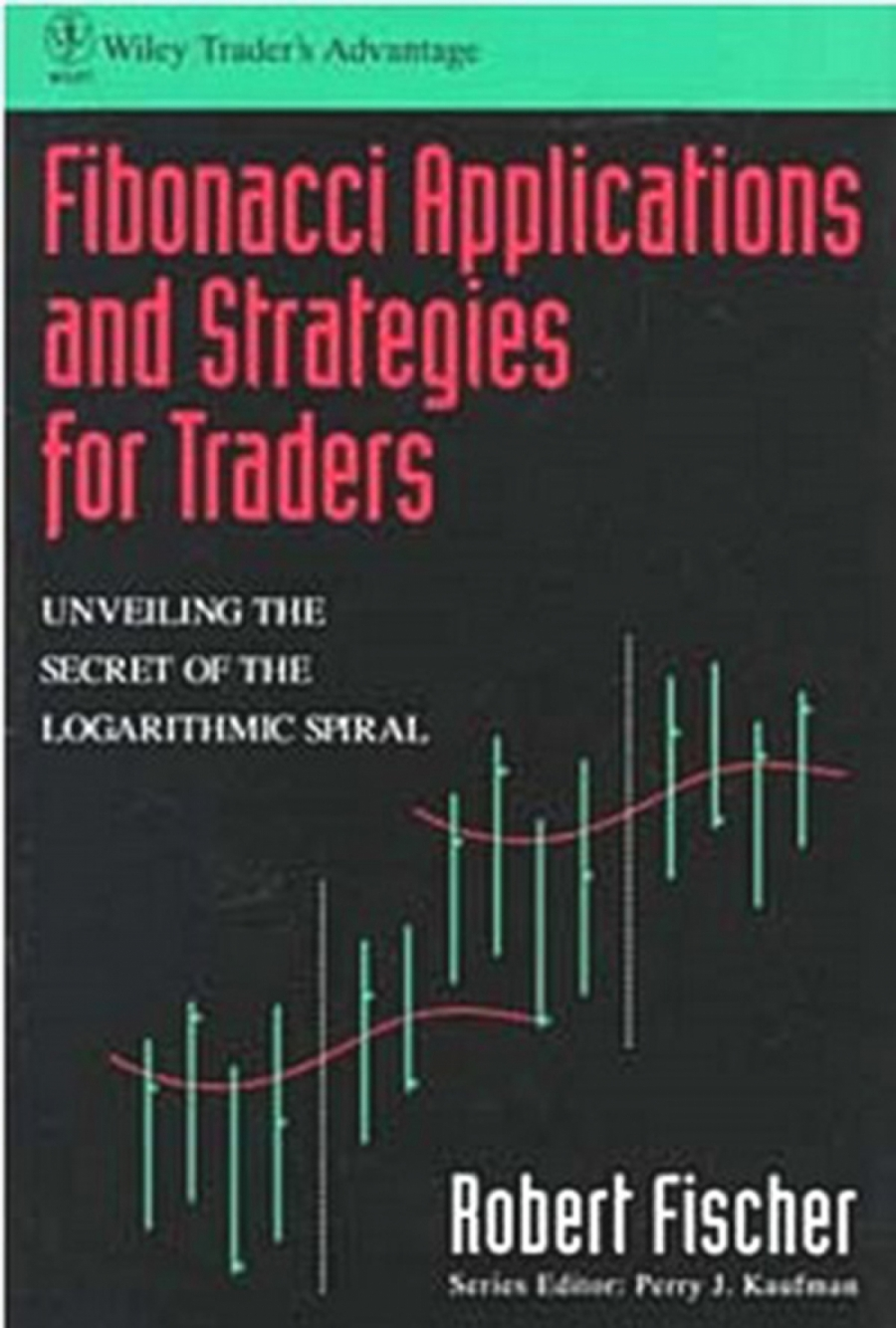 Обложка книги:  роберт фишер - последовательность фибоначчи приложения и стратегии для трейдеров