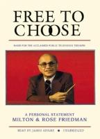 Фридман М., Фридман Р. - Свобода выбирать наша позиция