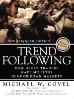 Трейдинг и инвестиции - Майкл Ковел - Биржевая торговля по трендам