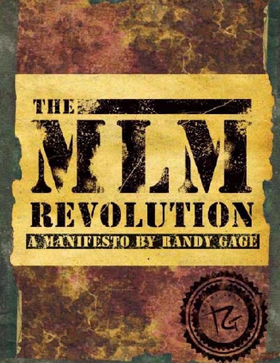 Обложка книги:  ренди гейдж - революция млм манифест ренди гейджа
