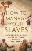 Тонер Дж., Фалкс М. С. - Как управлять рабами
