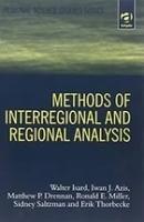 Уолтер Изард - Методы регионального анализа. Введение в науку о регионах